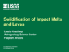 Solidification of Impact Melts and Lavas LPSC 2012 Presentation thumbnail